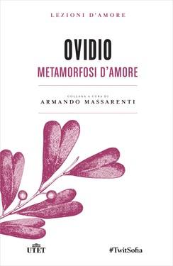Armando Massarenti (a cura di) – Ovidio. Metamorfosi d'amore (2016)