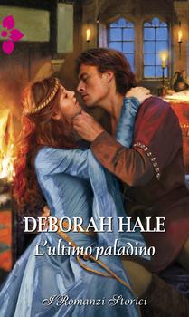 Deborah Hale - L'ultimo paladino (2017)