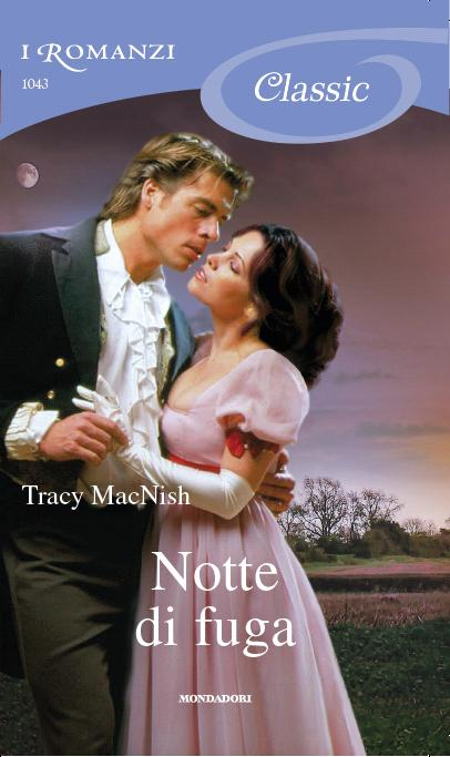 Tracy MacNish - Beneath the veil 04 Notte di fuga (2013)