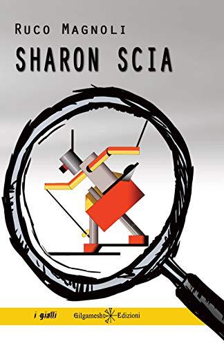 Ruco Magnoli – Sharon scia - quinto episodio  (2020)