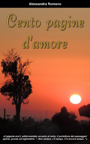 Alessandra Romano – Cento pagine d'amore (2013)
