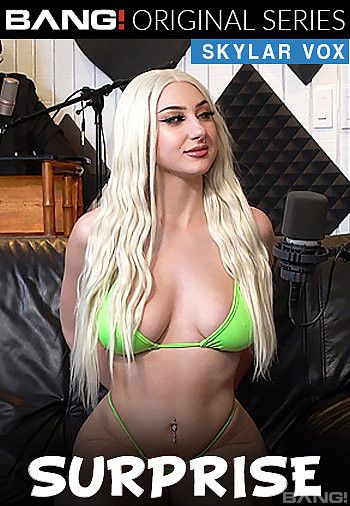 [Bang Surprise] Skylar Vox – 28.04.2020 Online Free